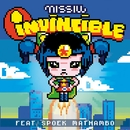 Invincible (feat. Spoek Mathambo)/Missill