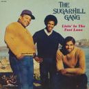 Livin' In The Fast Lane/The Sugarhill Gang