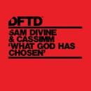 What God Has Chosen/Sam Divine & CASSIMM