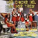 No sea usted Cicuta/Las Chicas del Un, Dos, Tres