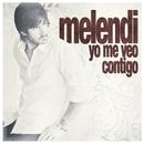 Yo me veo contigo/Melendi