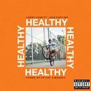 Healthy (feat. Jazz Cartier)/Larry June