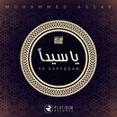 Ya Sayyeden/Mohammed Assaf