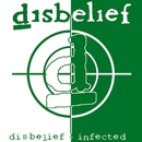 Disbelief Infected (Re-Release)/Disbelief