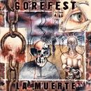 La Muerte/Gorefest