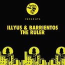 The Ruler/Illyus & Barrientos
