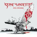 Only Inhuman - Tour Edition/Sonic Syndicate