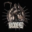 Death Prevails/Hackneyed