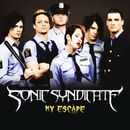 My Escape/Sonic Syndicate