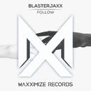 Follow/Blasterjaxx