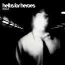 Retreat/Hell Is For Heroes