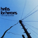 I Can Climb Mountains/Hell Is For Heroes