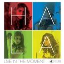 Live in the Moment/Hala Al Turk
