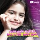Happy Happy/Hala Al Turk