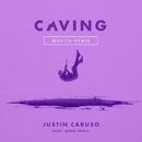 Caving (feat. James Droll) [Mokita Remix]/Justin Caruso