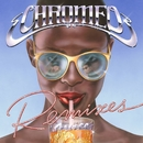 Juice Remixes/Chromeo