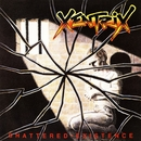 Shattered Existence/Xentrix