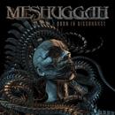 Born in Dissonance/Meshuggah
