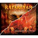 Serenity in Fire / Shadows & Dust/Kataklysm