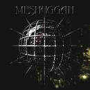 Chaosphere/Meshuggah