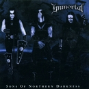 Sons Of Northern Darkness/Immortal