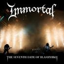 The Seventh Date Of Blashyrkh (Live)/Immortal