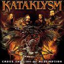 Cross The Line Of Redemption/Kataklysm
