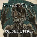 Diesel Uterus/Mnemic