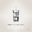 Drunk/Marky Style & Guy Gabriel