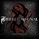 Under Reprisal/Threat Signal