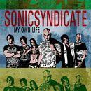 My Own Life (Radio Edit)/Sonic Syndicate
