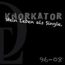 Mein Leben Als Single./Knorkator