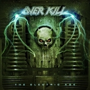The Electric Age/Overkill