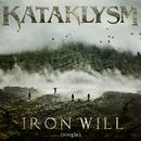 Iron Will/Kataklysm