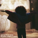Flute Loop (feat. Ouici)/Keys N Krates