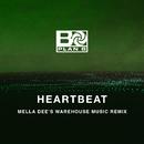 Heartbeat (Mella Dee's Warehouse Music Remix)/Plan B