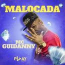 Malocada/MC Guidanny