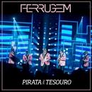 Pirata e tesouro (Ao vivo)/Ferrugem