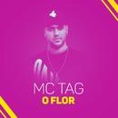O flor/MC Tag