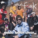 Safe As Fuck/Goldie Lookin Chain