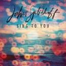 Sing to You/John Splithoff