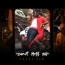 Don't Miss You/Ohana Bam