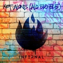 Not Alone (Alo Elo Ele)/Infernal
