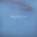 Breathe/Pola Rise