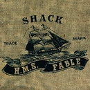 HMS Fable/Shack