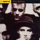 The Best of Then Jerico/Then Jerico