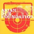 Community Music/Asian Dub Foundation