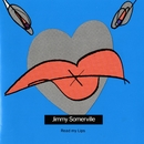 Read My Lips/Jimmy Somerville