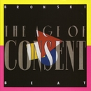 The Age of Consent/Bronski Beat