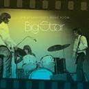 Live At Lafayette's Music Room-Memphis, TN/Big Star